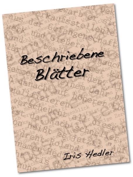 BESCHRIEBENE BLäTTER von Iris Hedler